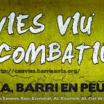 Suport total a Can Vies i a la Revolta dels barris de Barcelona